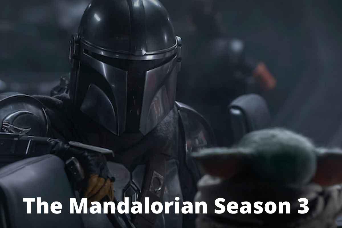 The Mandalorian Season 3: Release Date, The Mandalorian Season 3